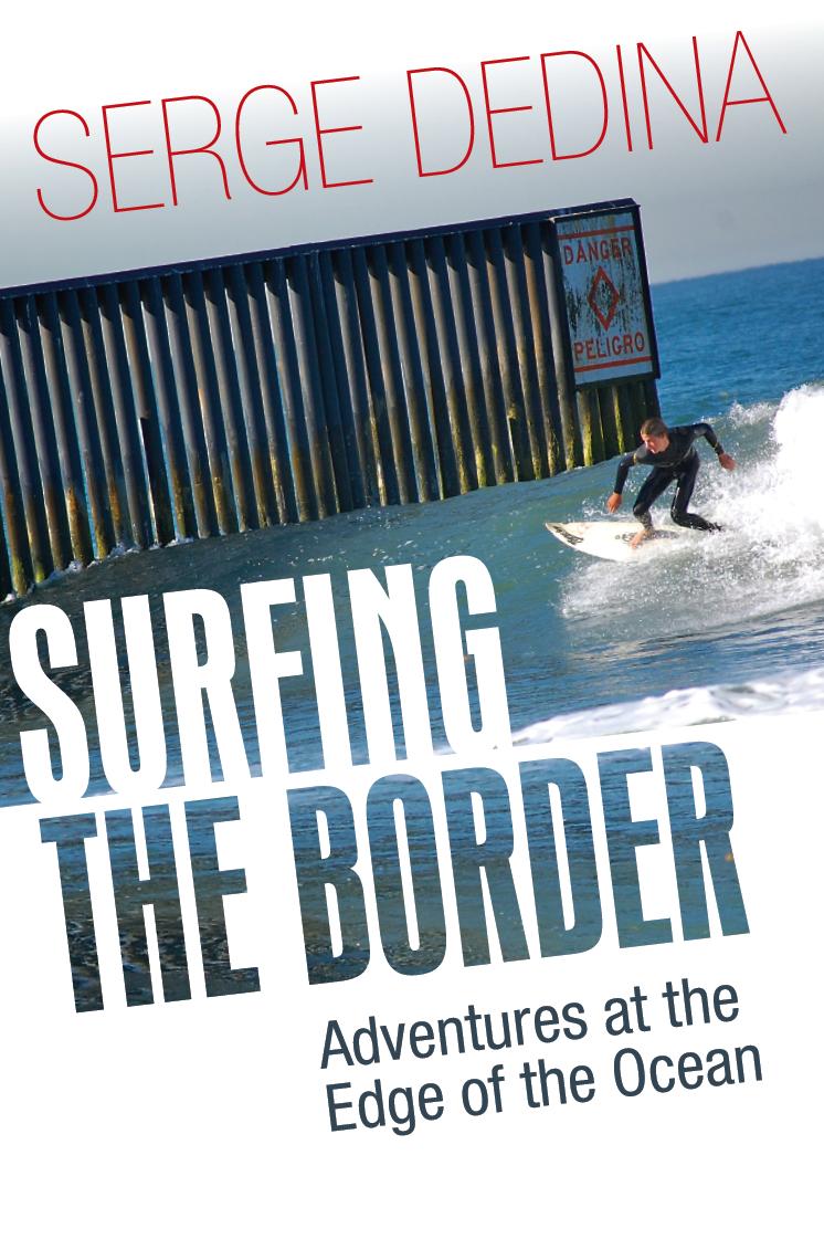 About Surfing The Border Sergededina