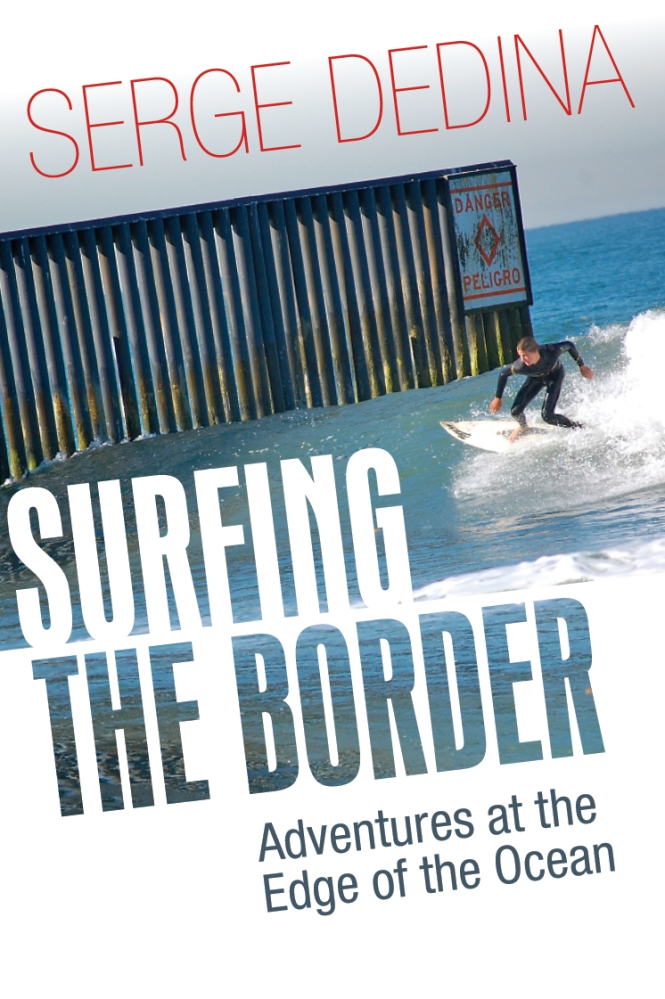 My New Book: Surfing the Border