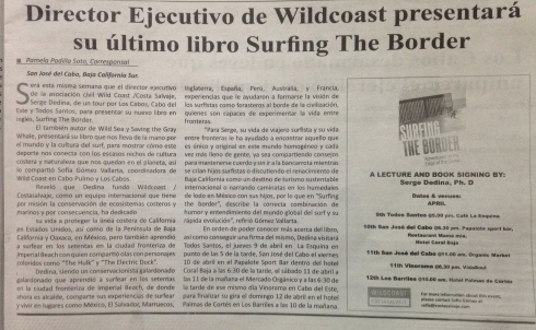 I did a book tour of the Cape Region of Baja --Todos Santos, San Jose del Cabo, Vinorama and Los Barriles from April 9-12, 2015. Thanks to Sofia Gomez and Fay Crevoshay for organizing media coverage of the tour.